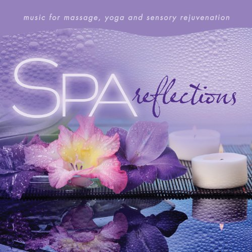 Spa – Reflections: Music For Massage