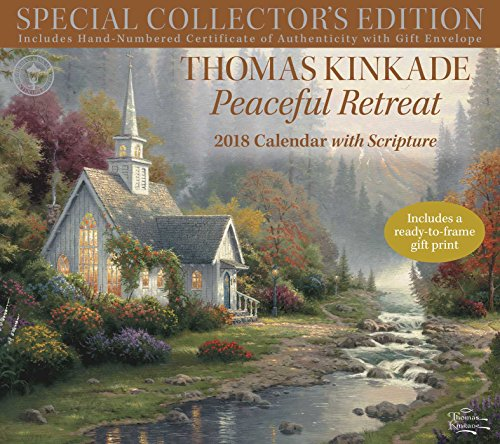 Thomas Kinkade Special Collector's Edition with Scripture 2018 Deluxe Wall Calen: Peaceful Retreat